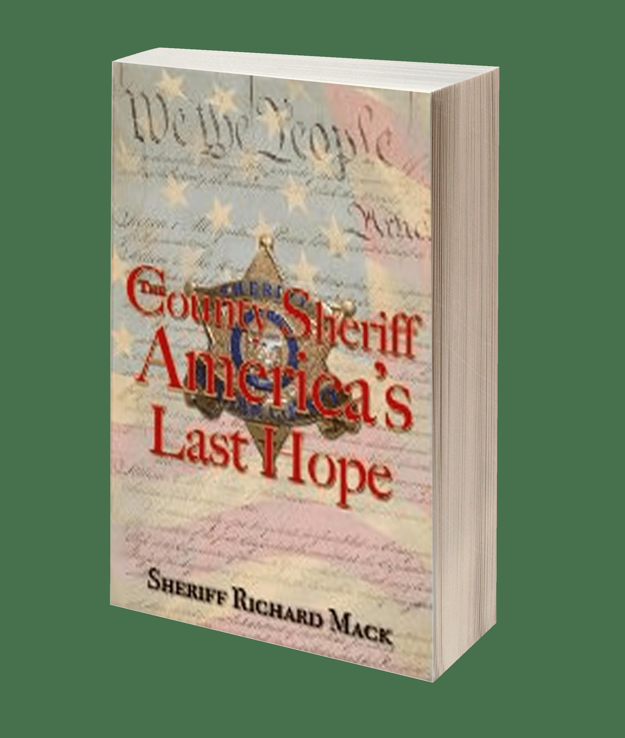County Sheriff Americas Last Hope